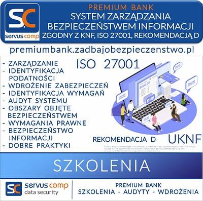 SYSTEM ZARZĄDZANIA BEZPIECZEŃSTWEM INFORMACJI ZGODNY Z UKNF ISO 27001 REKOMENDACJĄ