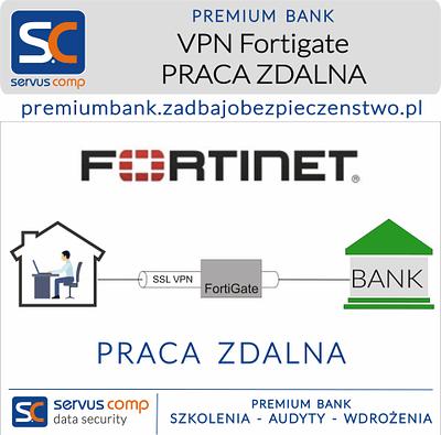 VPN FortiGate PRACA ZDALNA Servus Comp