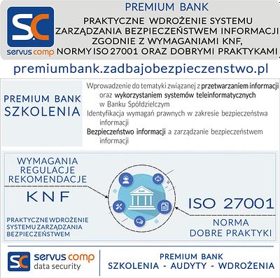 PRAKTYCZNE WDROŻENIE SYSTEMU ZARZĄDZANIA BEZPIECZEŃSTWEM INFORMACJI ZGODNIE Z WYMAGANIAMI KNF, NORMY ISO 27001 ORAZ DOBRYMI PRAKTYKAMI